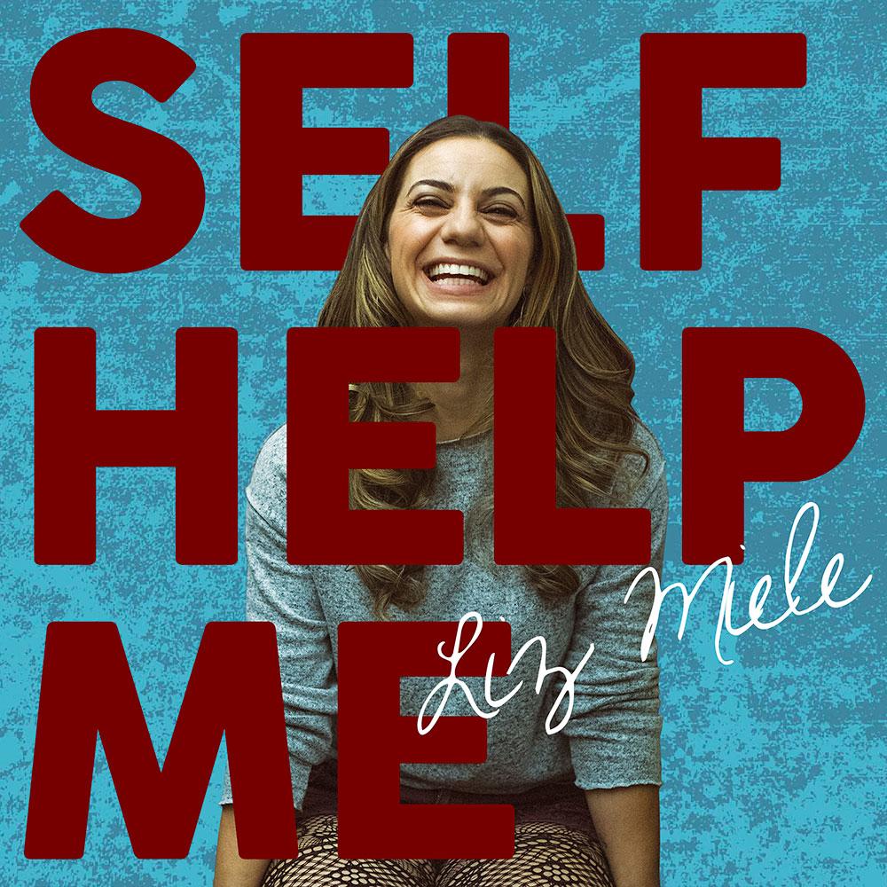 Liz Miele - Self Help Me